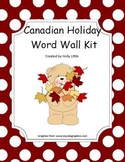 Holiday Word Wall Kit (Canadian Holidays)