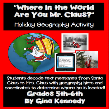 """Christmas """"Text Message"""" World Geography, Students Use Hints to Find Santa!"""