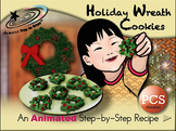 Holiday Wreath Cookies - Animated Step-by-Step Recipe PCS
