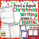 Christmas Writing Activities: Christmas No-Prep Writing 3rd, 4th, and 5th Grade