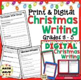 Christmas Writing Activities: Print & Digital Writing 3rd, 4th, and 5th Grade