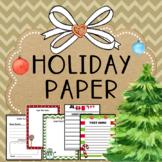 Holiday and Christmas Writing Paper- Editable
