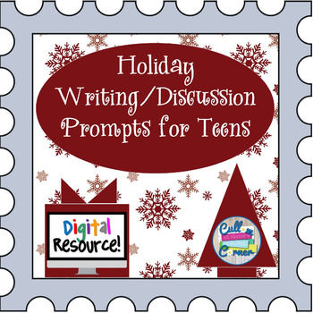 Holiday Prompts for Teens