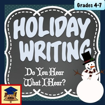 Holiday Writing: Do You Hear What I Hear? A Sensory Writing Activity
