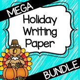 Holiday Writing Paper MEGA Bundle