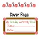 Holiday Writing Printable Booklet K-2 - Christmas/Winter Theme