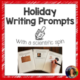 Holiday Writing Prompts with a science spin
