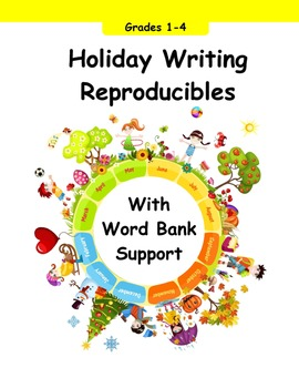 Holiday Writing Reproducibles with Word Bank Grades 1st, 2nd, 3rd, 4th