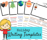 Holiday Writing Templates - Christmas, Valentine's, Hallow
