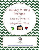 Common Core Holiday Writing for Literacy Centers or Independent Work