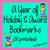 Holiday and Award Bookmarks for the Entire Year