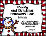 Holiday and Christmas No Homework Pass - Editable