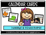 Calendar Cards: Holiday and School Events