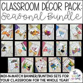 Holiday and Seasonal Classroom Decor GROWING Bundle