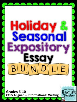 Holiday and Seasonal Expository/Informational Essay Bundle