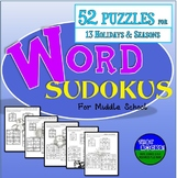 Holiday and Seasonal Word Sudokus- New Logic  Puzzles for Middle School