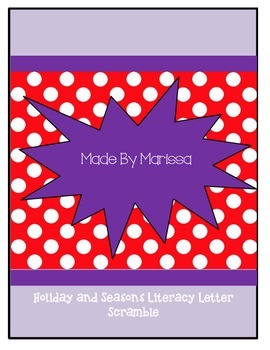 Holiday and Seasons Literacy Letter Scramble
