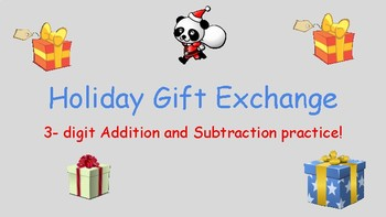Holiday gift exchange: 3-digit addition