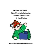 Holiday idea activities for Pre K - 1st grade