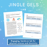 Holiday or Winter Chemistry Themed Lab: Jingle Gels: An Exploration of Polymers