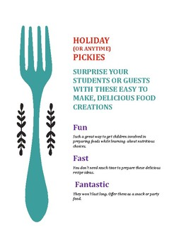 Holiday (or anytime) Pickies - Fun, Fast, Fantastic!