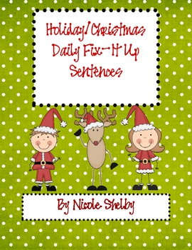 Holiday/Christmas Daily Fix-It Ups