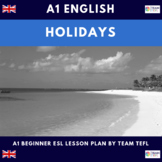 Holidays A1 Beginner Lesson Plan For ESL