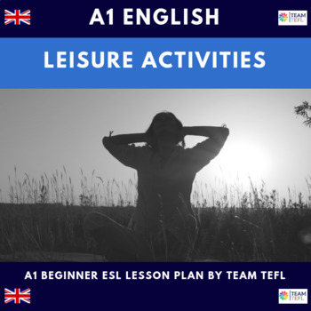 Leisure Activities A1 Beginner Lesson Plan For ESL