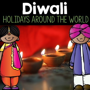 Diwali Holiday Add-On Pack- An Interactive, Close Read Activity Pack