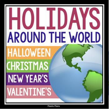 HOLIDAYS AROUND THE WORLD: CHRISTMAS, VALENTINE'S DAY, & HALLOWEEN