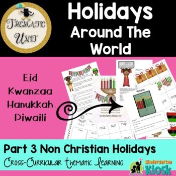 Christmas Around The World:Thematic Unit Part Three (Non Christian Celebrations)