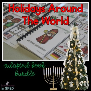 Holidays Around the World- 10 Adapted Books for Children with Special Needs
