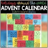 Holidays Around the World Advent Calendar Bulletin Board Display + Countdown