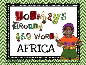 Holidays Around the World: Africa
