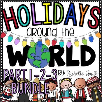 Holidays Around the World (Part 1, 2 and 3) BUNDLE