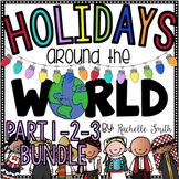 Holidays Around the World (Part 1, 2 and 3) BUNDLE