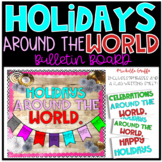 Holidays Around the World Bulletin Board