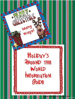 Holidays Around the World/ Christmas Around the World Information Guide