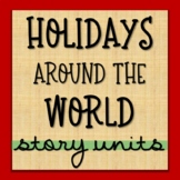 Holidays Around the World Read Alouds & Research