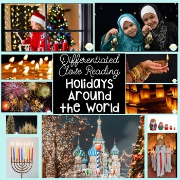 Holidays Around the World Close Reading Unit with DIFFERENTIATED Texts!