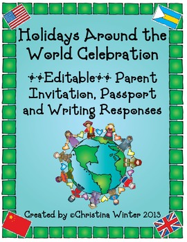 Holidays Around the World **Editable** Parent Invitation, Passport, and More!