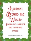 Holidays Around the World: Finding the main idea and suppo