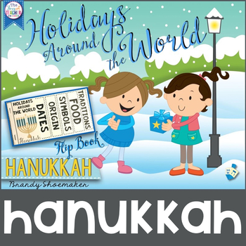 Holidays Around the World: Hanukkah