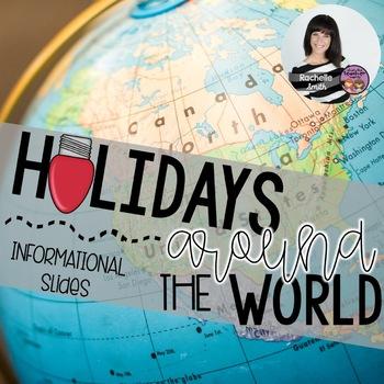 Holidays Around the World Informational Slides