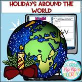 Holidays Around the World...Interactive Google Slides