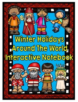 Holidays Around the World Interactive Notebook