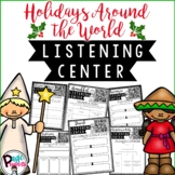 Holidays Around the World Listening Centers with Q.R. Codes and Activities