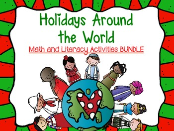 Christmas and Holiday Customs Around the World Literacy and Math BUNDLE