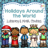 Holidays Around the World - Literacy and Math Centers
