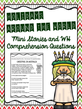 Holidays Around the World Mini Stories and WH Comprehensio